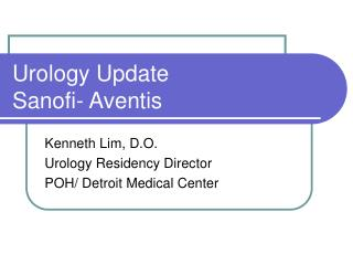 Urology Update               Sanofi- Aventis