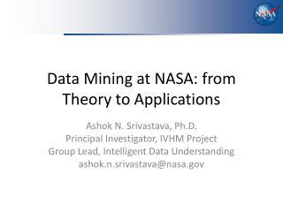 Data Mining at NASA: from Theory to Applications