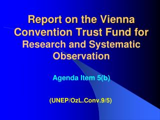(UNEP /OzL.Conv .9/5)