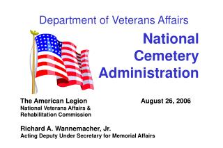 National   Cemetery  Administration The American Legion			 August 26, 2006