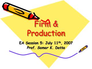 Firm & Production