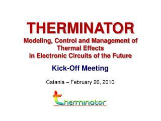 Kick-Off Meeting Catania � February 26, 2010