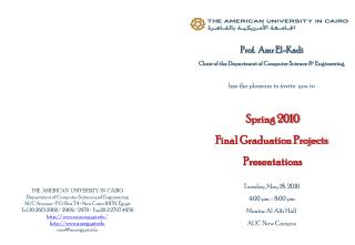 Prof.   Amr  El- Kadi Chair of the Department of Computer Science  & Engineering
