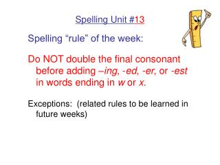 Spelling Unit # 13