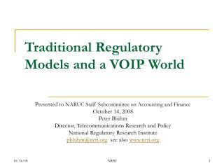 Traditional Regulatory Models and a VOIP World