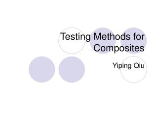 Testing Methods for Composites