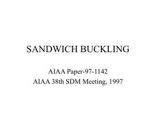 SANDWICH BUCKLING