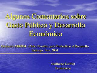 Algunos Comentarios sobre Gasto Público y Desarrollo Económico
