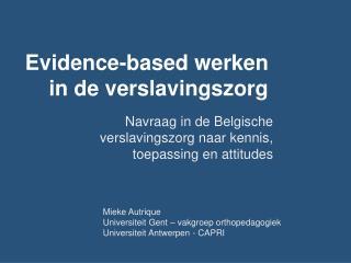 Evidence-based werken in de verslavingszorg