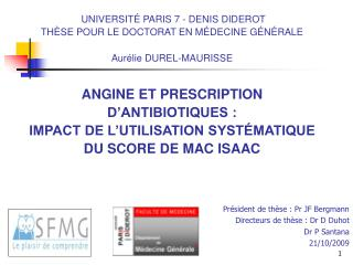 UNIVERSIT  PARIS 7 - DENIS DIDEROT  TH SE POUR LE DOCTORAT EN M DECINE G N RALE  Aur lie DUREL-MAURISSE   ANGINE ET PRES