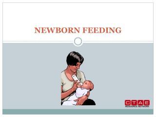 NEWBORN FEEDING