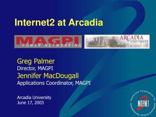 Internet2 at Arcadia