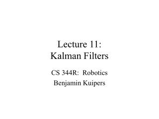 Lecture 11: Kalman Filters