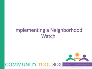 Implementing a Neighborhood Watch