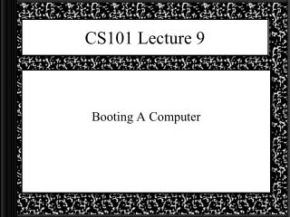 CS101 Lecture 9