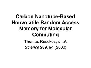 Carbon Nanotube-Based Nonvolatile Random Access Memory for Molecular Computing