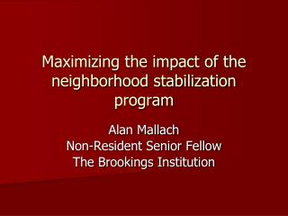 Maximizing the impact of the  neighborhood stabilization program