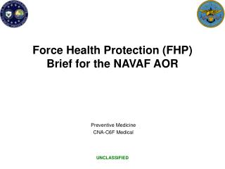 Force Health Protection (FHP) Brief for the NAVAF AOR