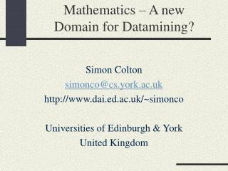 Mathematics – A new  Domain for Datamining?