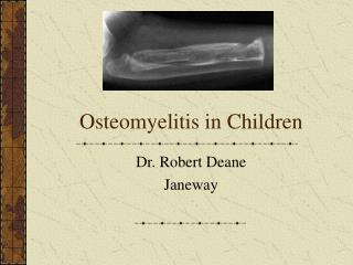 Osteomyelitis in Children