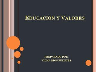 Educaci�n y Valores