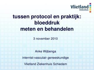 tussen protocol en praktijk: bloeddruk meten en behandelen