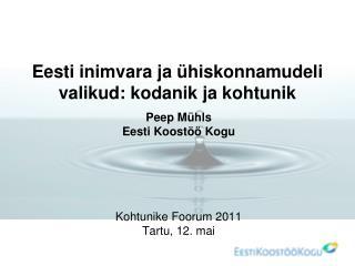 Eesti inimvara ja ühiskonnamudeli valikud: kodanik ja kohtunik