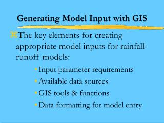 Generating Model Input with GIS