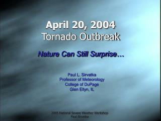 April 20, 2004 Tornado Outbreak
