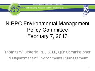 NIRPC Environmental Management Policy Committee February 7, 2013