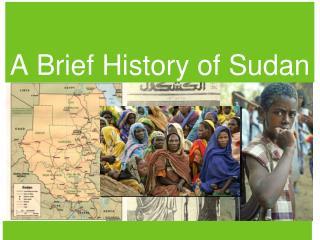 A Brief History of Sudan