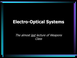 Electro-Optical Systems
