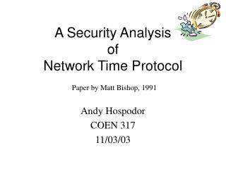 A Security Analysis  of  Network Time Protocol