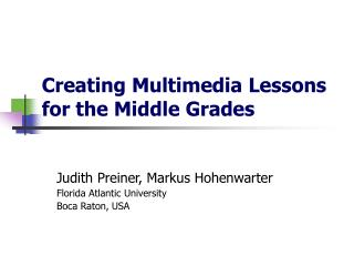 Creating Multimedia Lessons  for the Middle Grades