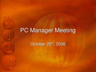 PC Manager Meeting