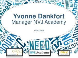 Yvonne  D ankfort M anager NVJ Academy 14-10-2014