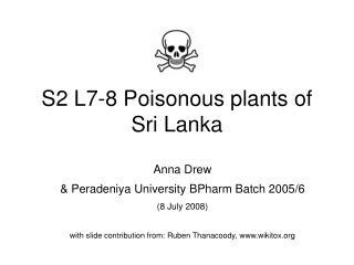 S2 L7-8 Poisonous plants of Sri Lanka