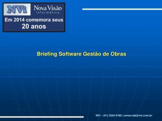Briefing Software Gest�o de Obras
