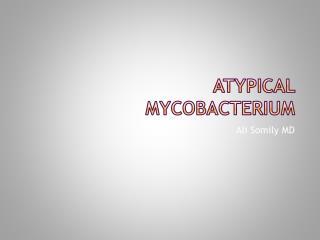 Atypical Mycobacterium