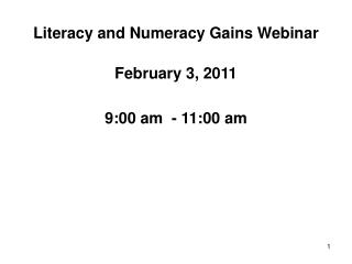 Literacy and Numeracy Gains Webinar