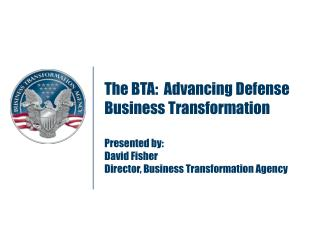 BTA Established to Advance Defense Business Transformation