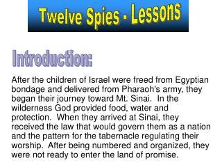 Twelve Spies - Lessons