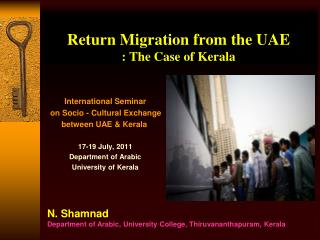 Return Migration from the UAE  : The Case of Kerala