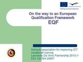 On the way to an European Qualification Framework EQF