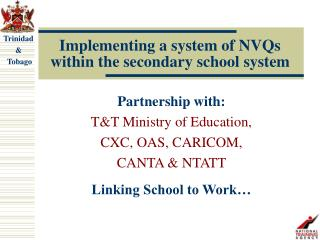 Implementing a system of NVQs within the secondary school system