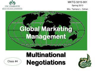 Global Marketing Management Multinational  Negotiations