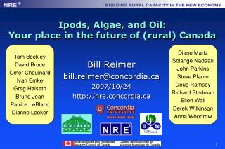 Ipods , Algae, and Oil: Your place in the future of (rural) Canada