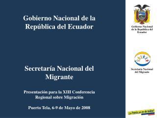 Gobierno Nacional de la República del Ecuador Secretaría Nacional del  Migrante