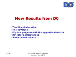 New Results from D0