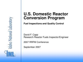 U.S. Domestic Reactor Conversion Program Fuel Inspections and Quality Control